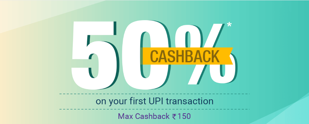 PhonPe – 50% Cashback On Your First UPI Transaction